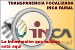Transparencia Focalizada INCA Rural